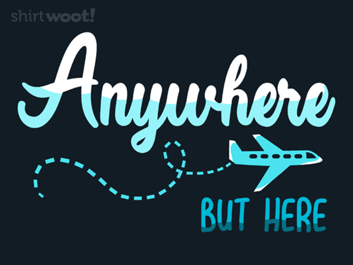 Woot!: Anywhere