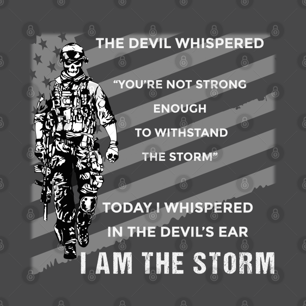 TeePublic: I Am The Storm