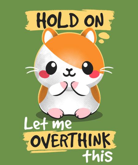 Qwertee: Overthinker hamster