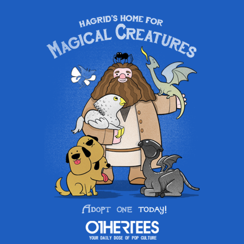 OtherTees: Hagrid's Home for Magical Creatures