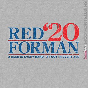 ShirtPunch: Red Forman 2020