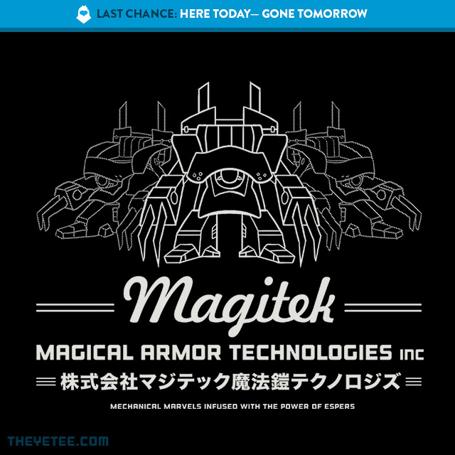 The Yetee: LAST CHANCE: Magitek