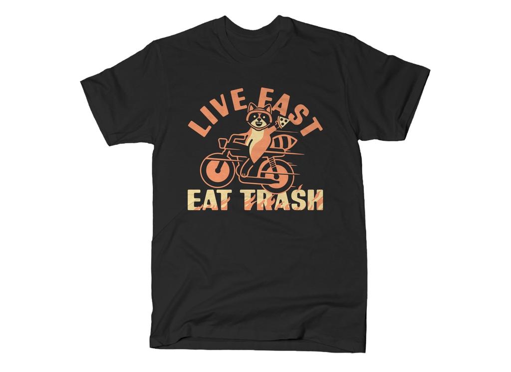 SnorgTees: Live Fast Eat Trash