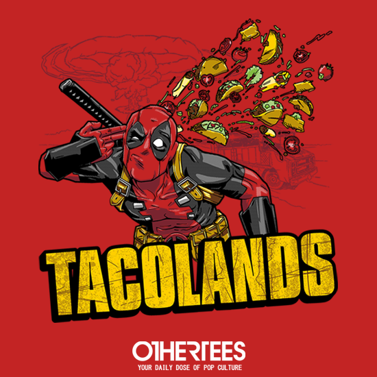 OtherTees: Tacolands