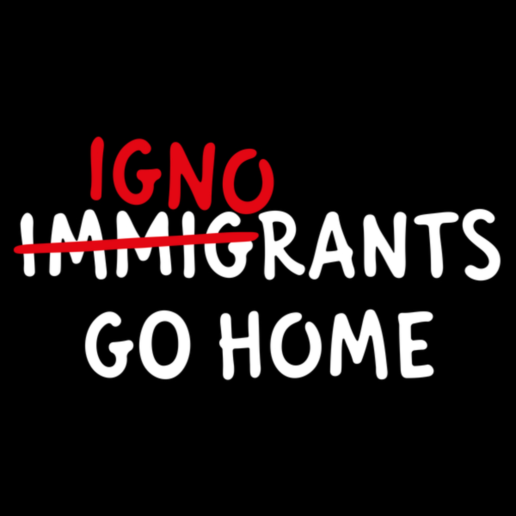 NeatoShop: IGNORANTS GO HOME