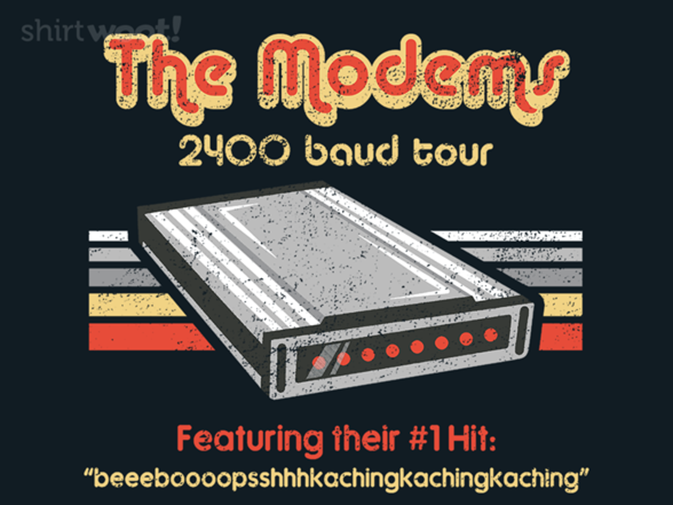 Woot!: The Modems