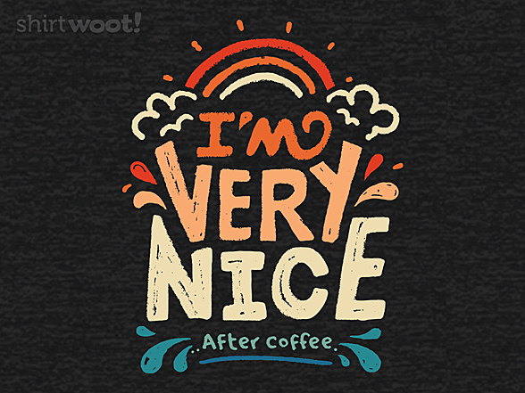 Woot!: After Coffee