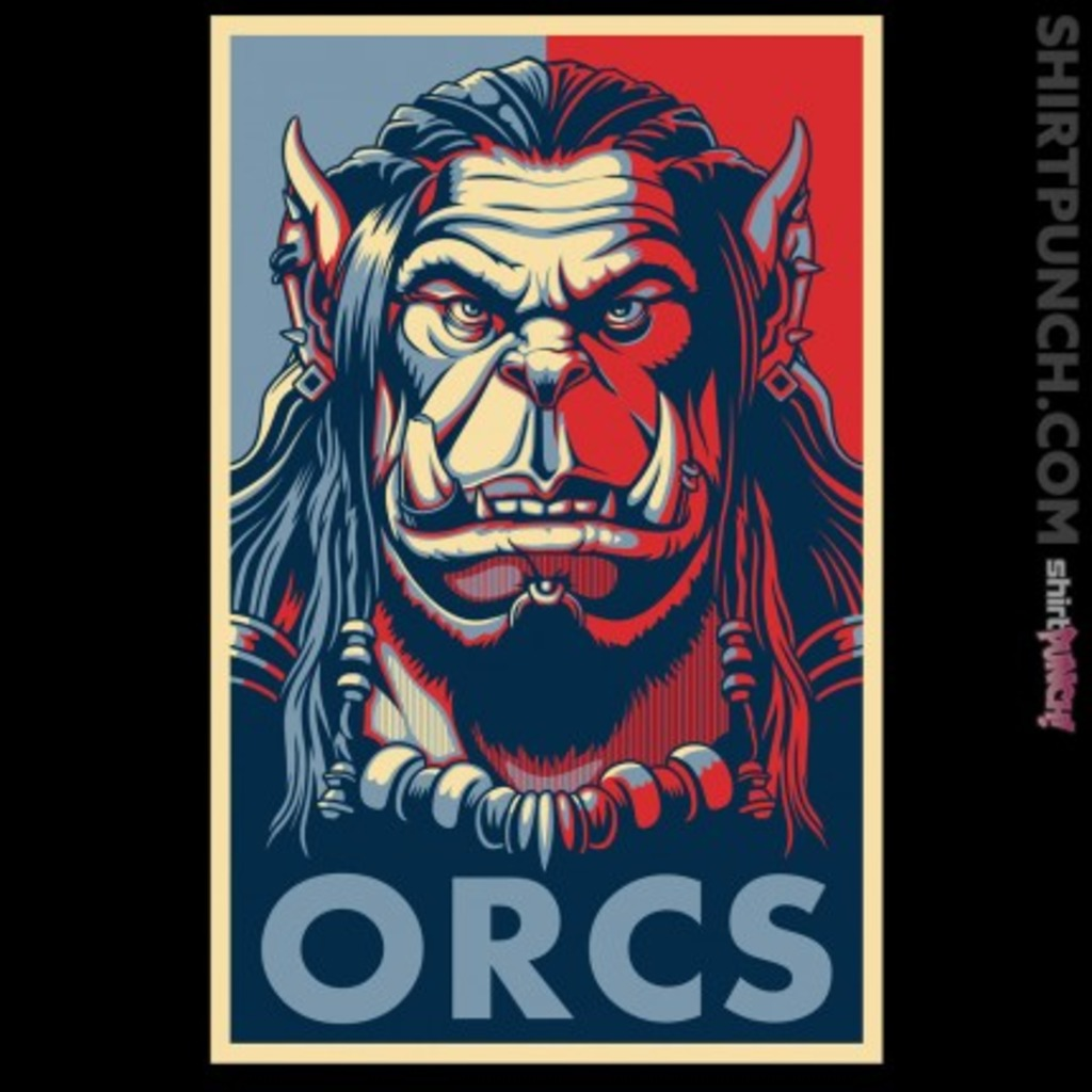 ShirtPunch: For the Orcs