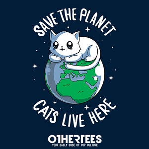 OtherTees: Cats Live Here