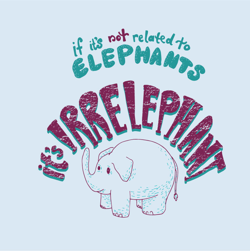 Wear Viral: Irrelephant