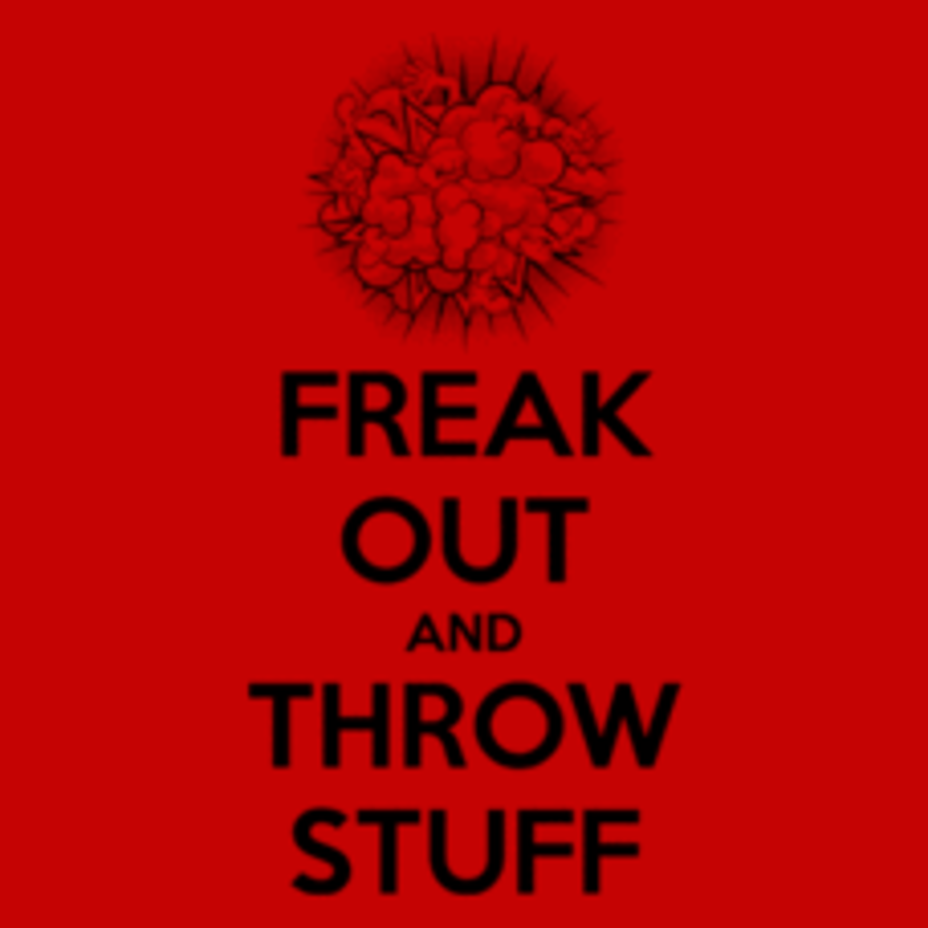Textual Tees: Freak Out and Throw Stuff
