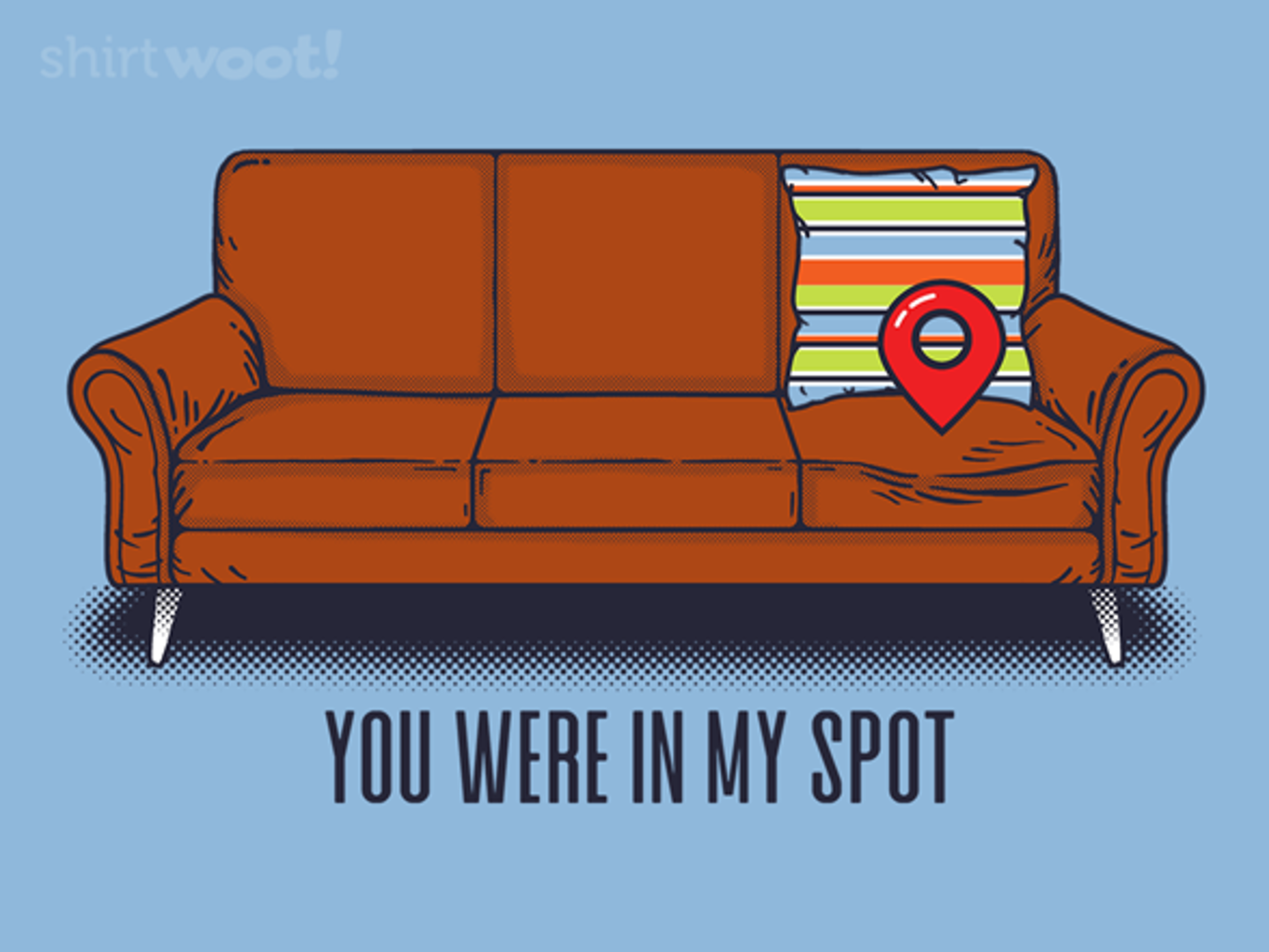 Woot!: You Were in My Spot