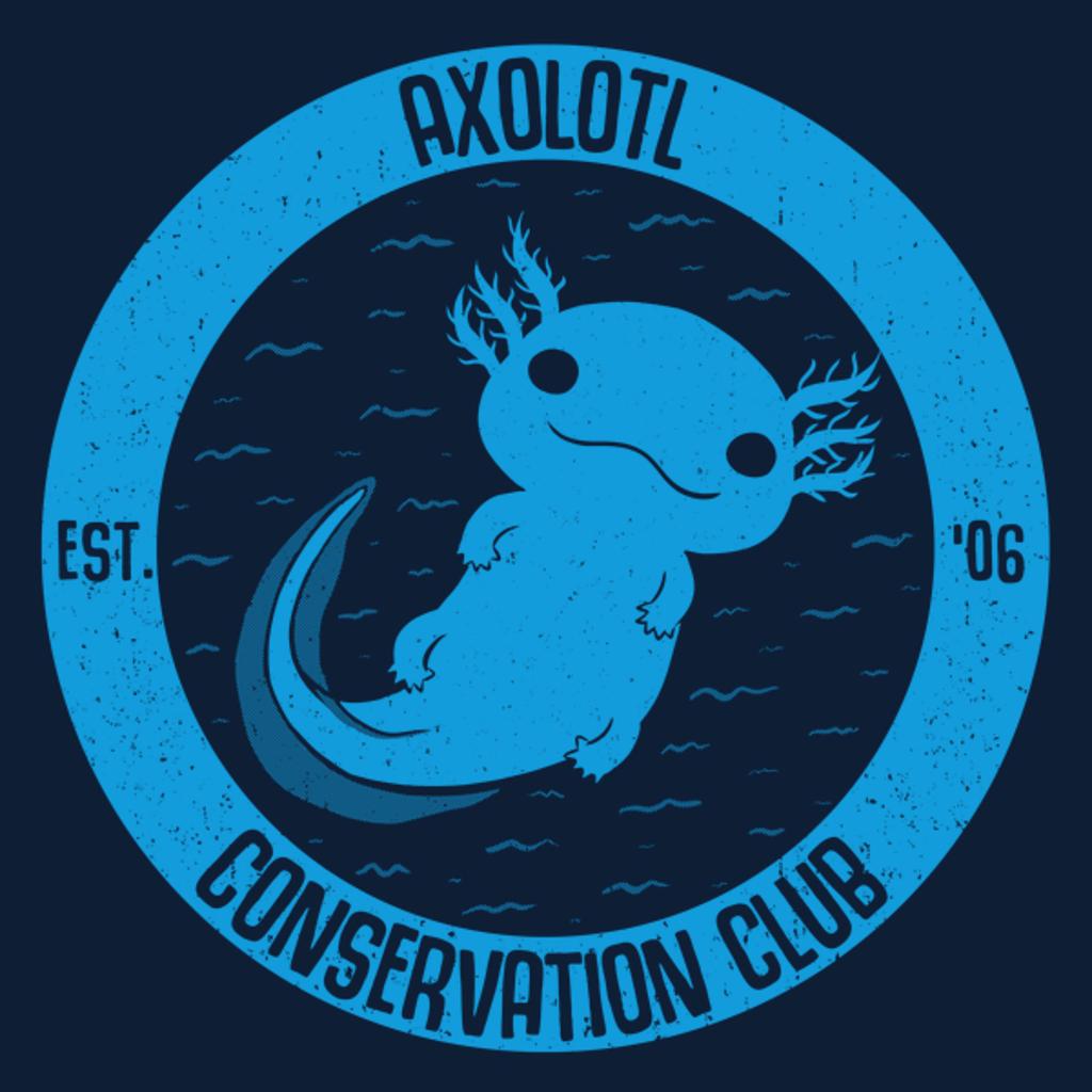 NeatoShop: Axolotl Conservation Club