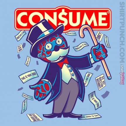 ShirtPunch: CON$UME