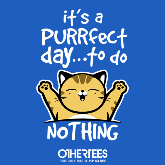 OtherTees: Purrfect day