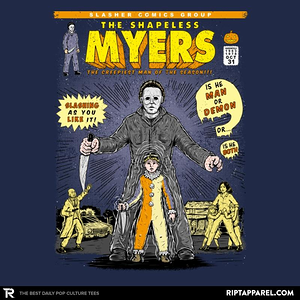 Ript: THE SHAPELESS MYERS