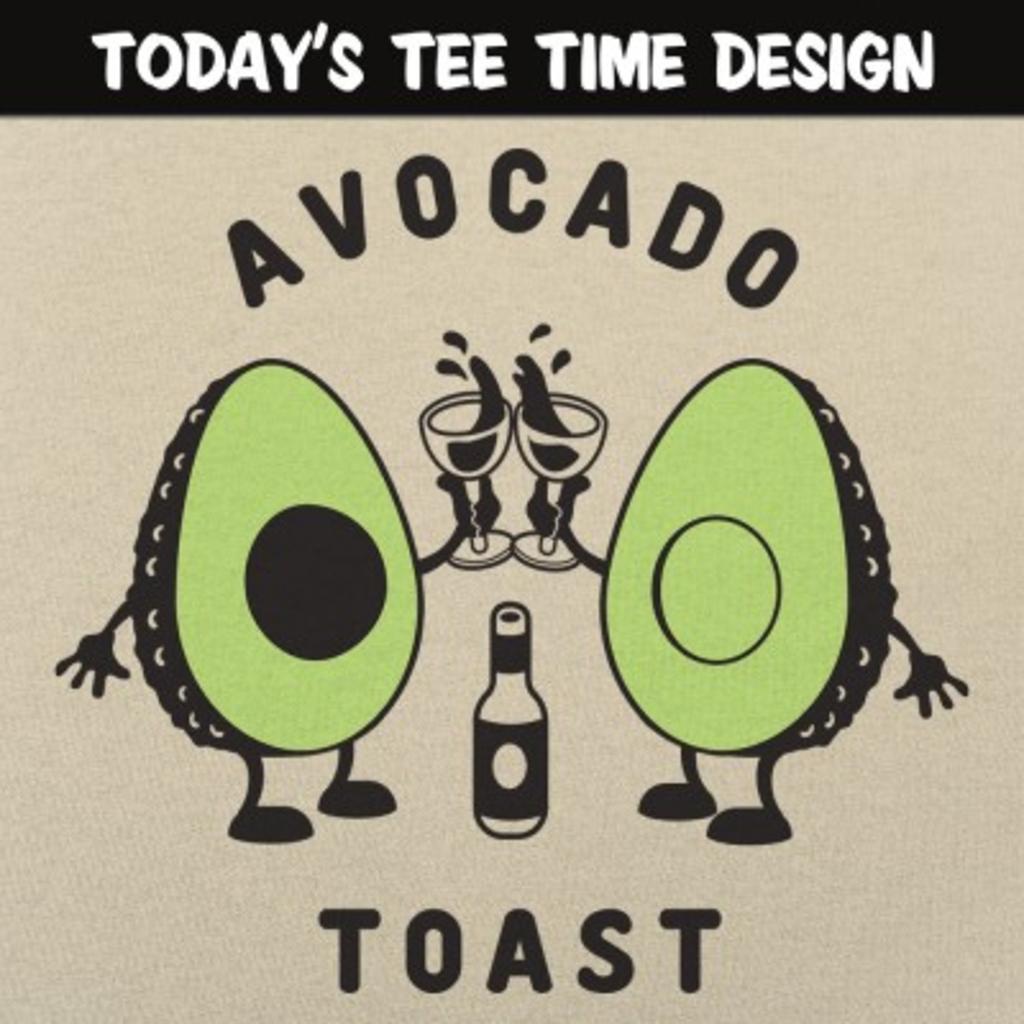 6 Dollar Shirts: Avocado Toast