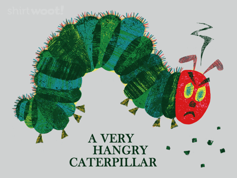 Woot!: A Very Hangry Caterpillar