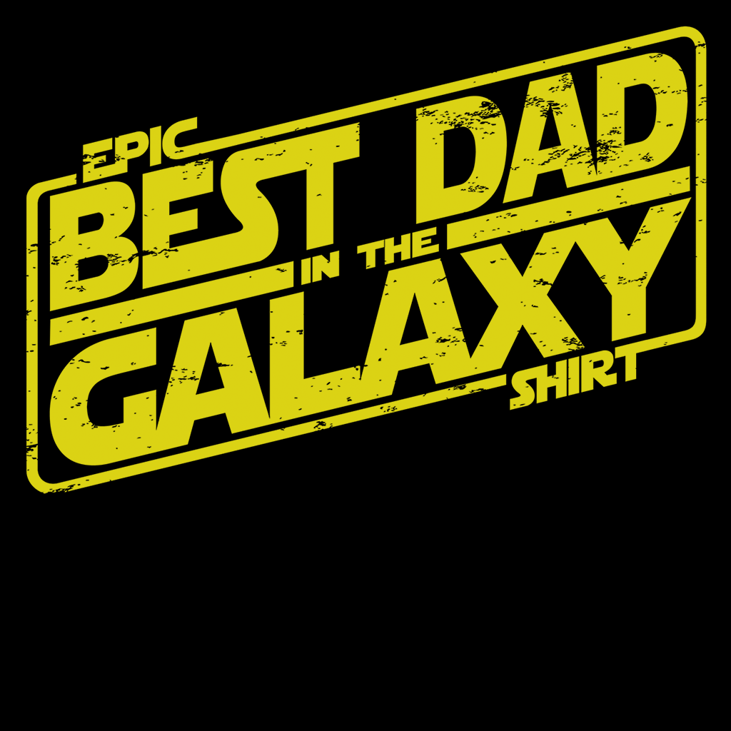Pop-Up Tee: Best Dad in the Galaxy
