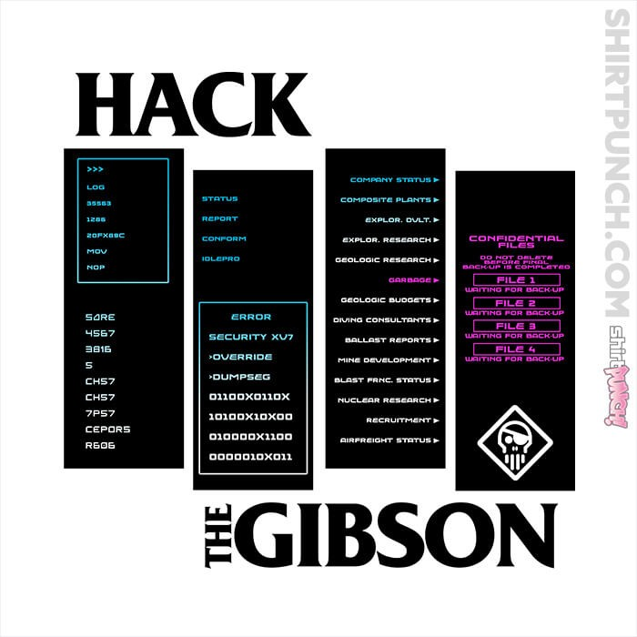 ShirtPunch: Hack The Gibson