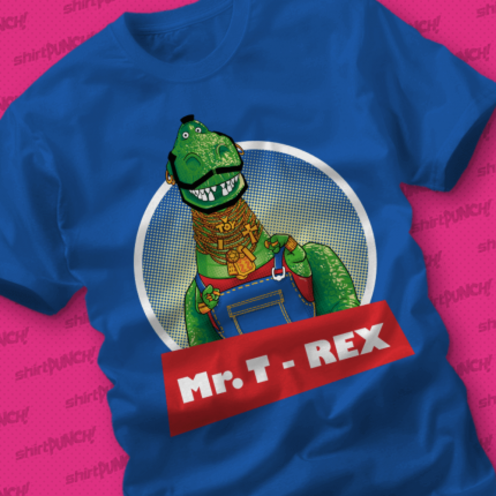 ShirtPunch: Mr. T-Rex