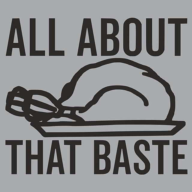 Textual Tees: All About That Baste