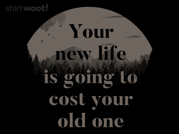 Woot!: Your New Life Is Going To Cost Your Old One