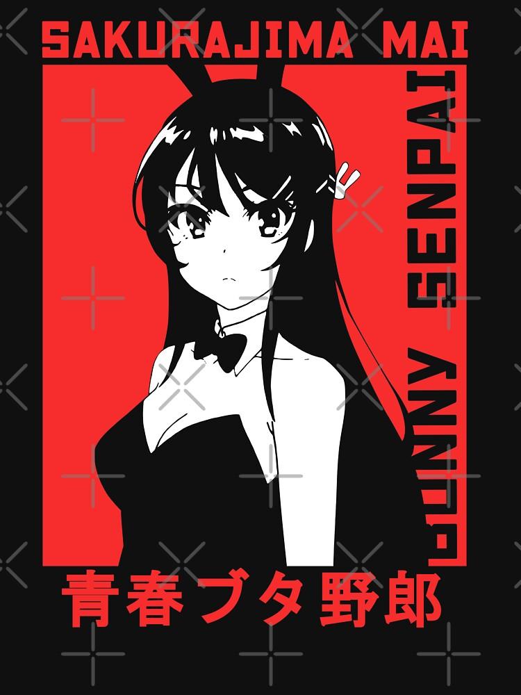 RedBubble: Bunny Girl Senpai - Mai Sakurajima