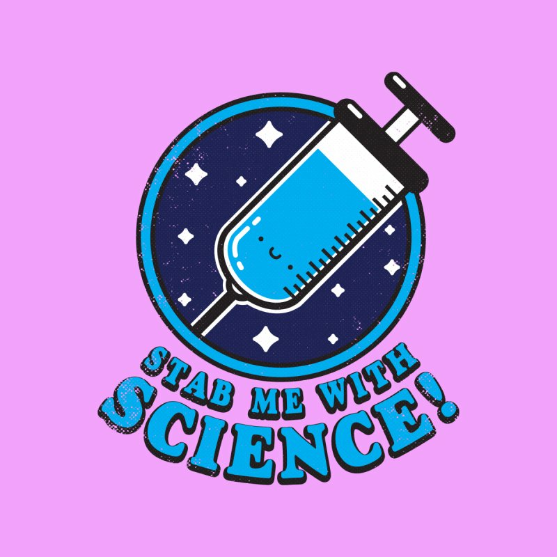Threadless: Stab Me With Science