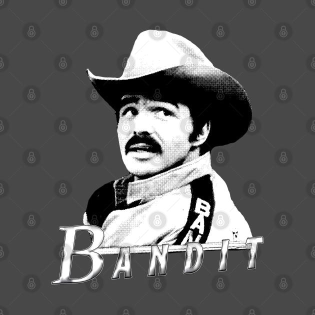TeePublic: The Bandit!