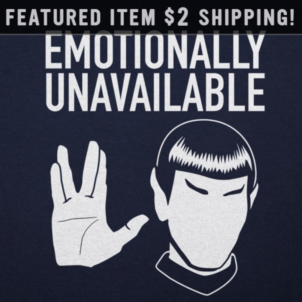 6 Dollar Shirts: Emotionally Unavailable