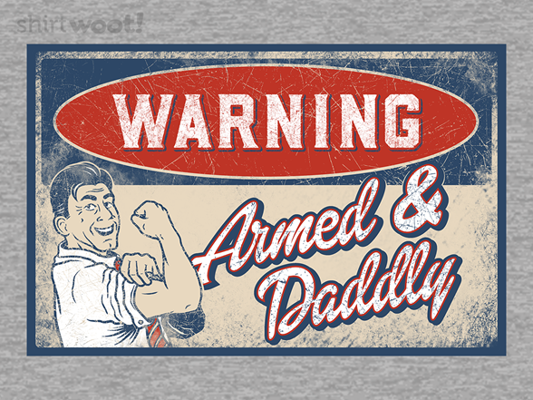 Woot!: Armed and Daddly