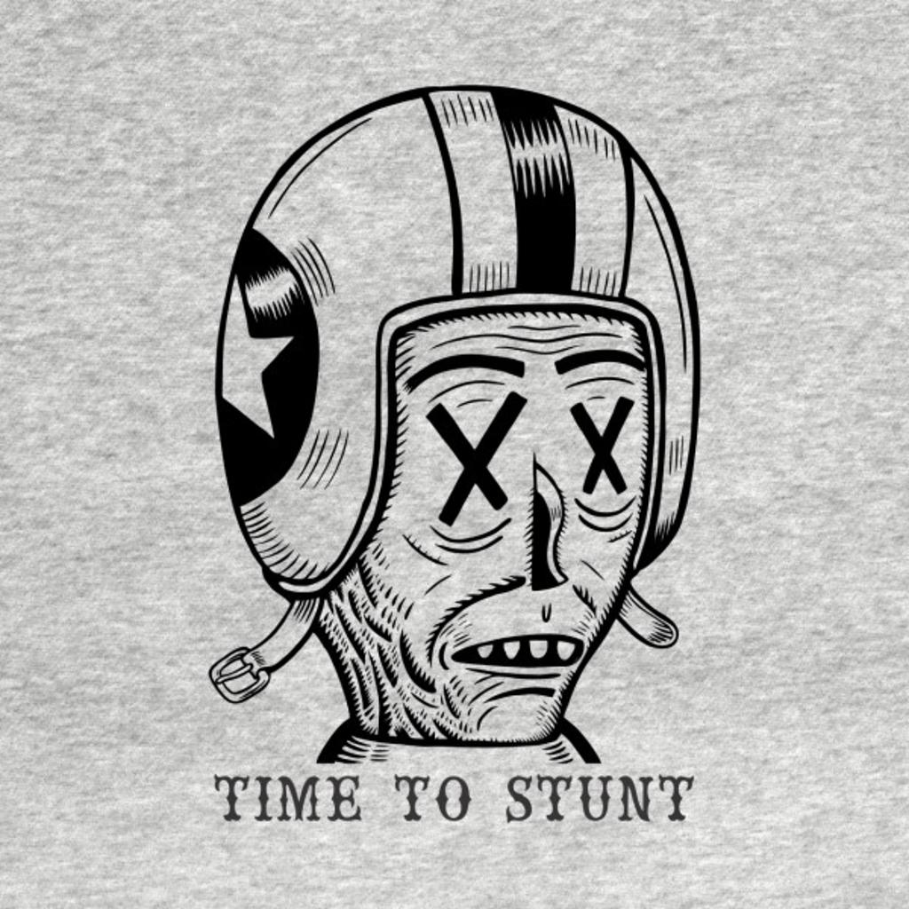 TeePublic: Time To Stunt
