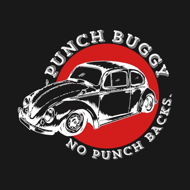 TeePublic: Punch buggy no punch backs