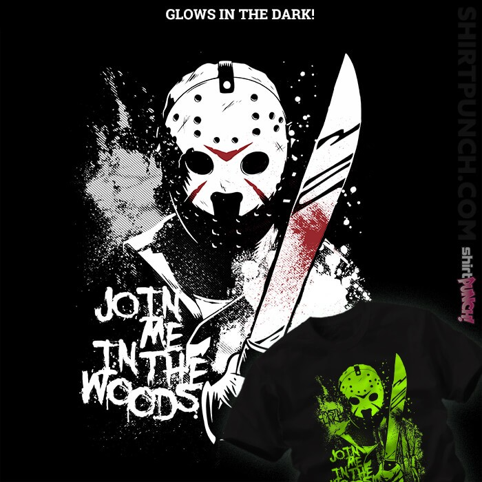 ShirtPunch: Join Me In The Woods