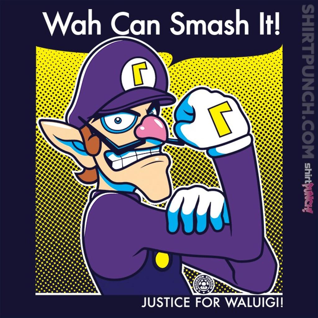 ShirtPunch: Wah Can Smash It!