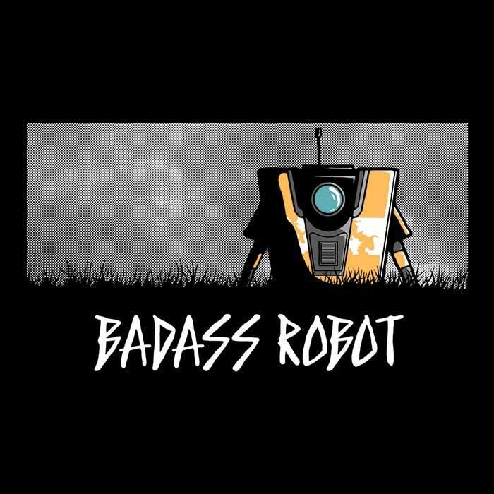 Once Upon a Tee: Badass Robot