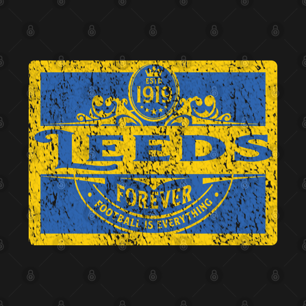 TeePublic: Football Is Everything - Leeds Heritage Era