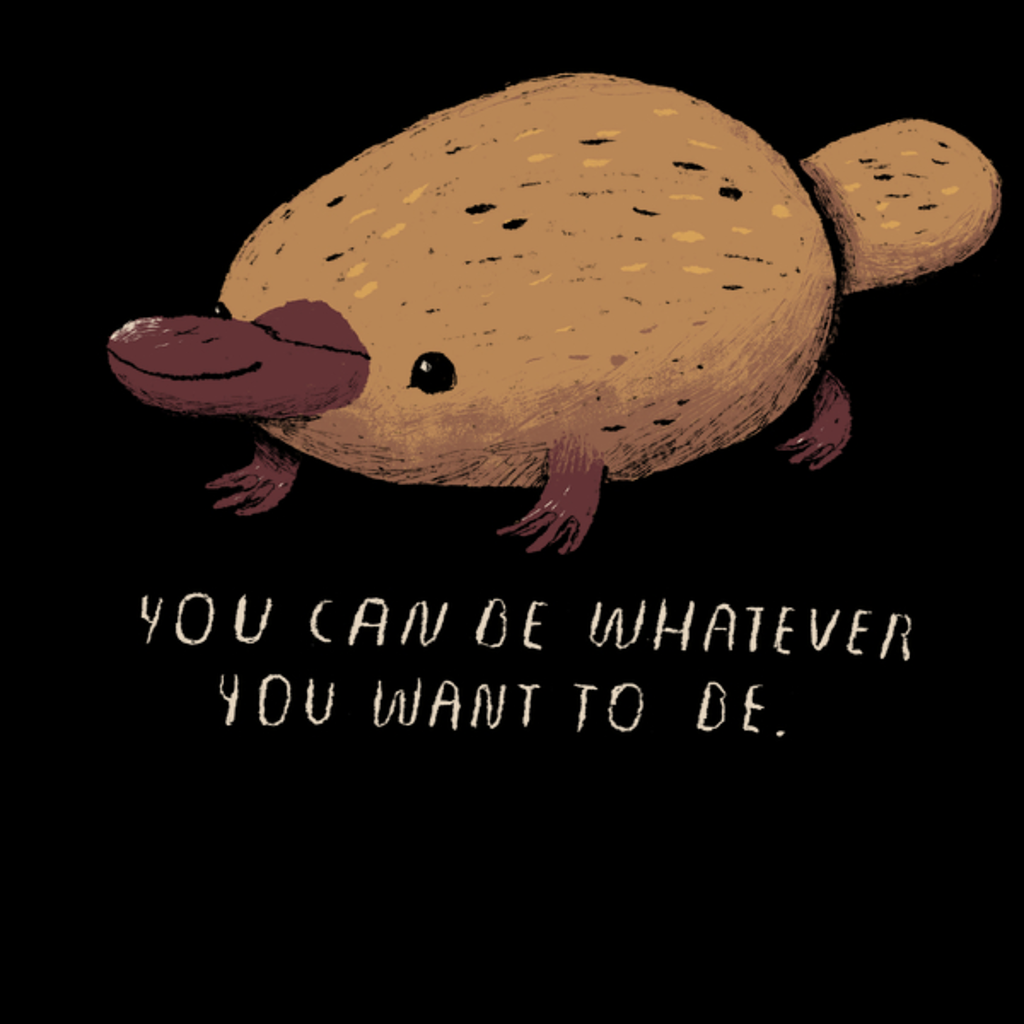 NeatoShop: inspirational platypus