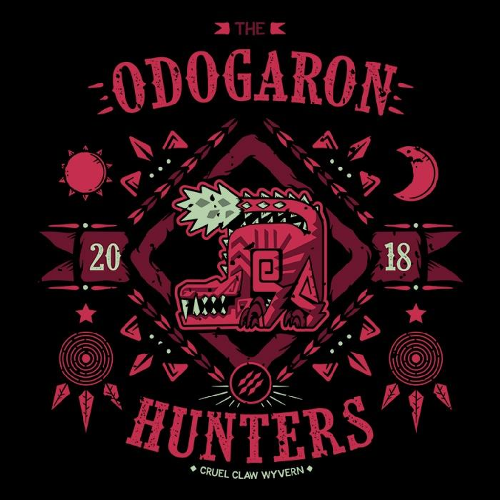 Once Upon a Tee: The Odogaron Hunters