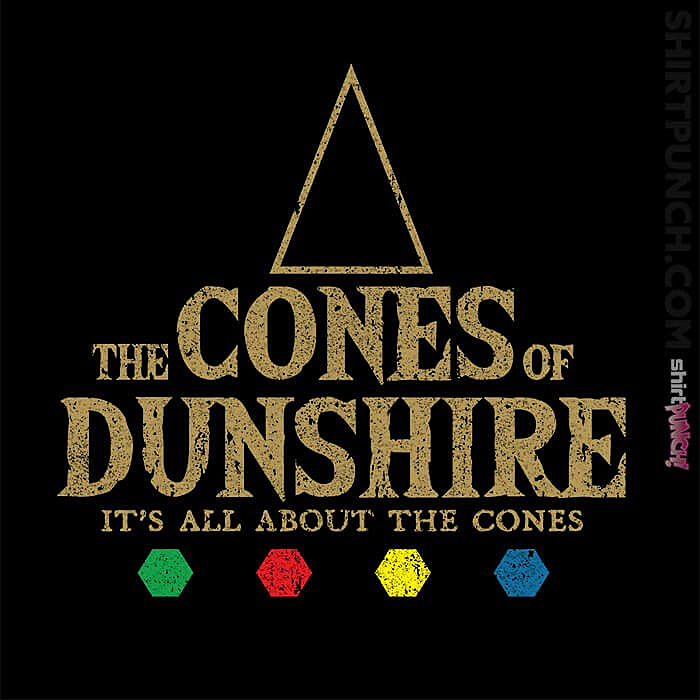 ShirtPunch: Cones Of Dunshire