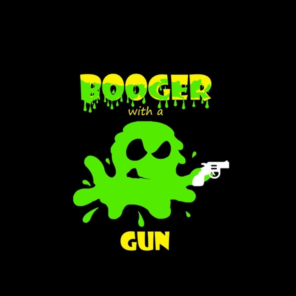 BustedTees: Booger with a Gun