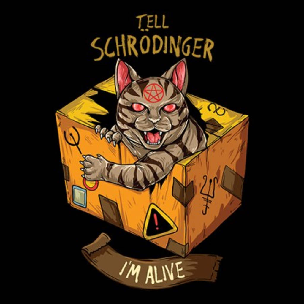MeWicked: Tell Schrödinger: I'm Alive - Cat