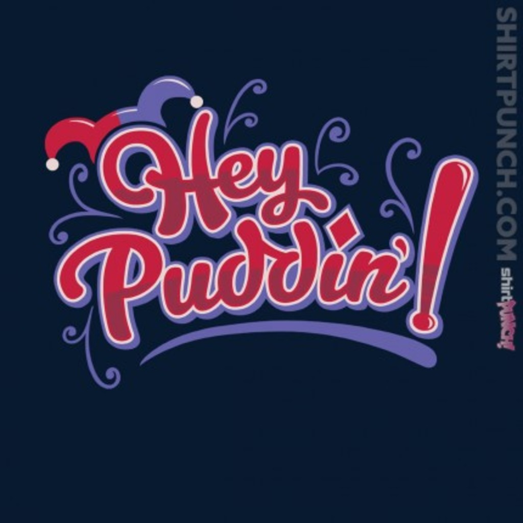 ShirtPunch: Love for Puddin'