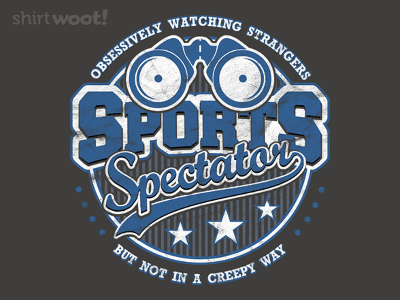 Woot!: Sports Spectator
