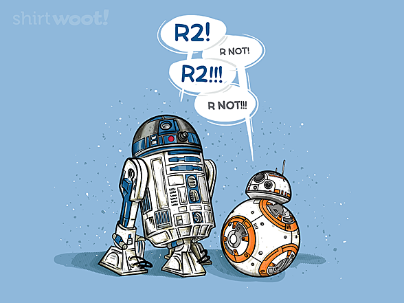 Woot!: R2! RNOT!