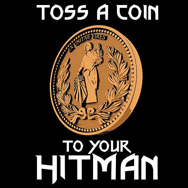 NeatoShop: Toss a coin to your Hitman
