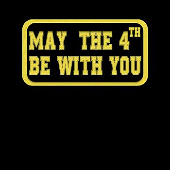 BustedTees: May The 4th Be With U You, Fourth Funny Sci Fi Mov - Hoodie