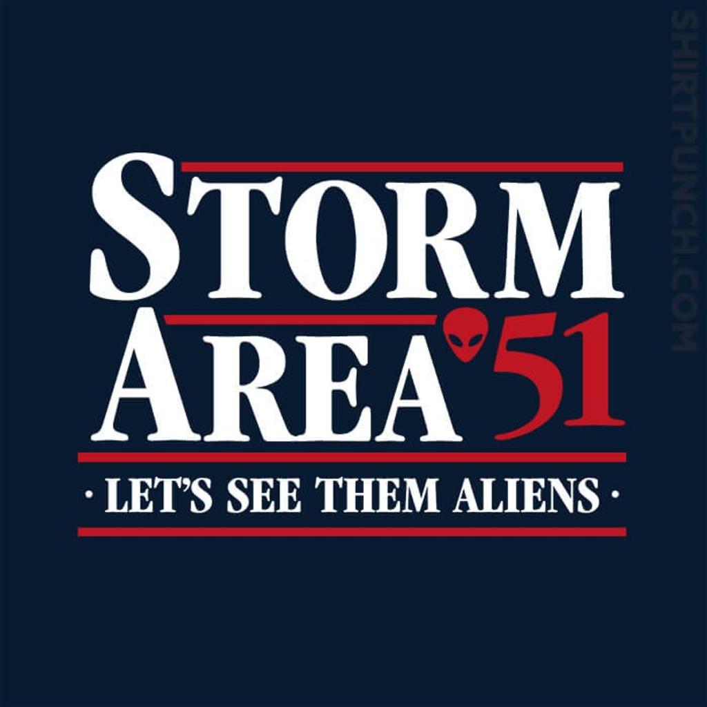 ShirtPunch: Storm Area 51