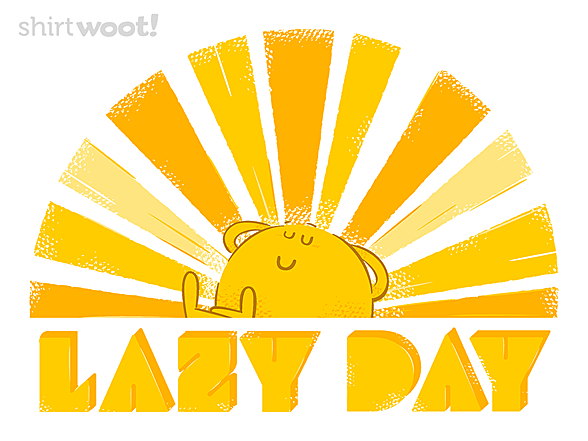Woot!: Lazy Day